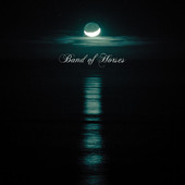 No One's Gonna Love You Band of Horses