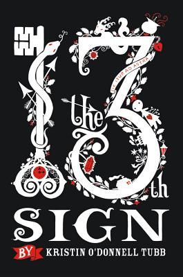 The 13th Sign by Kristin O'Donnell Tubb