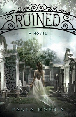 Ruined by Paula Morris