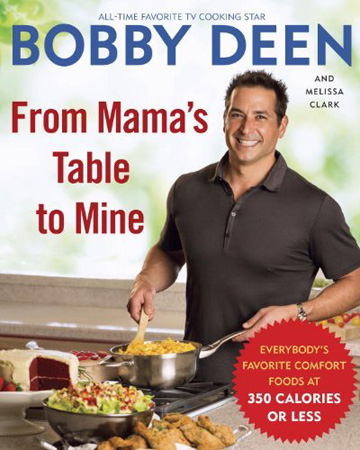 Bobby Deen -- From Mama's Table to Mine
