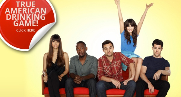 New Girl True American drinking game
