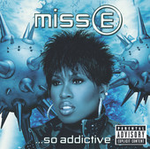 Missy Elliott Miss E... So Addictive