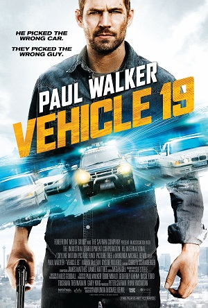 "Paul Walker stars in ""Vehicle 19"""