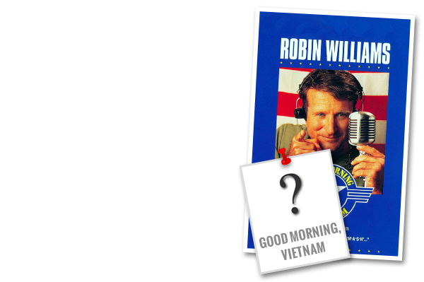 Good Morning Vietnam Quiz : Can you handle the truth take this military movie quiz