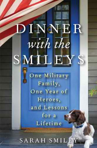 Dinner with the Smileys by Sarah Smiley