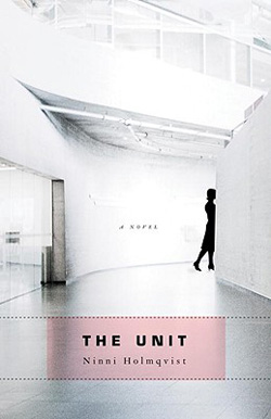 The Unit by Ninni Holmqvist