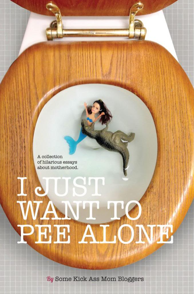 I Just Want to Pee Alone book cover