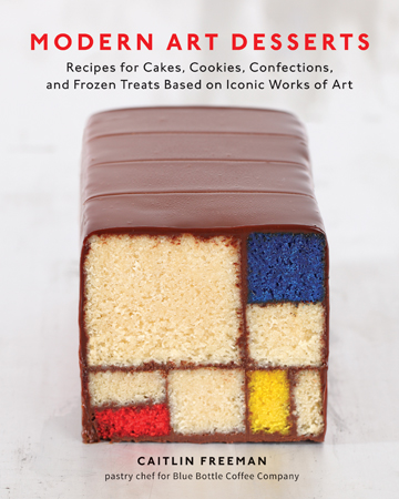 Modern Art Desserts: Recipes for Cakes, Confections, and Frozen Treats Based on Iconic Works of Art