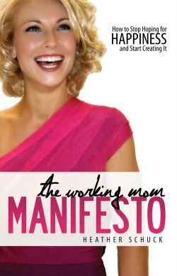 The Working Mom Manifesto