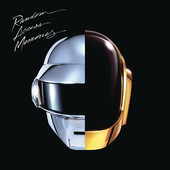 Get Lucky, Daft Punk featuring Pharrell Williams