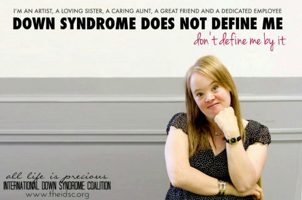 Down Syndrome Does Not Define Me