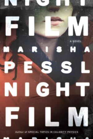 Night Film by Marisha Pessl book cover