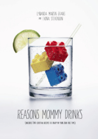 Reasons Mommy Drinks cover