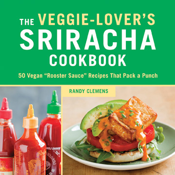 Cookbook review: The Veggie-Lover's Sriracha Cookbook