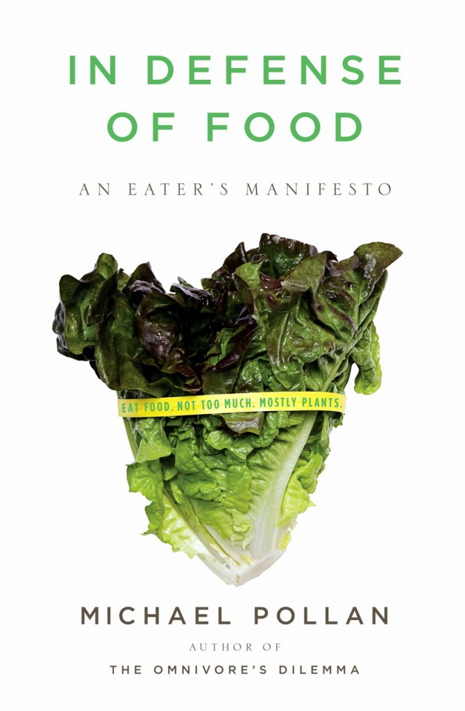 Food Book Cover Quote ~ In defense of food the one book that will change way