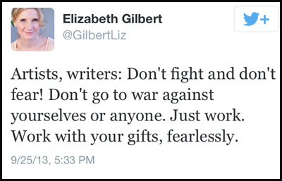 Inspirational tweet from Elizabeth Gilbert