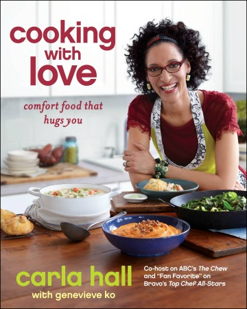 Cookbook review: Cooking with Love by Carla Hall