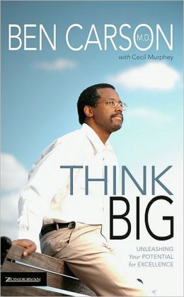 Think Big by Ben Carson