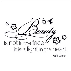 Beauty is not in the face quote | Sheknows.com