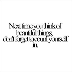 Beautiful things quote | Sheknows.com