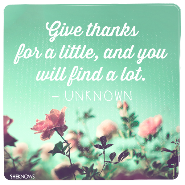 Amazing quotes to help you feel grateful long after Thanksgiving is over