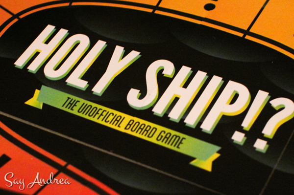 Holy ship!? unofficial board game   Sheknows.com