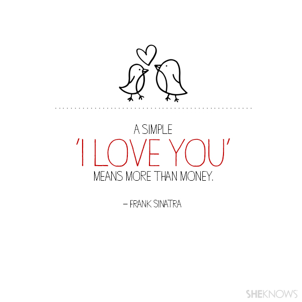 I Love You More Than Life Quotes Tumblr : simple I love you means more than money.