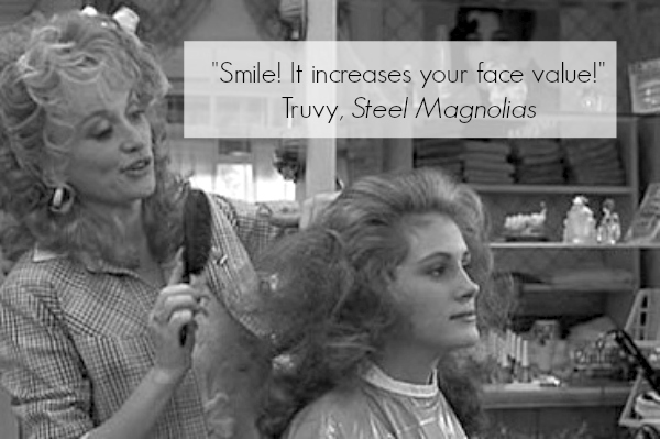 Steel Magnolias Inspirational Quote