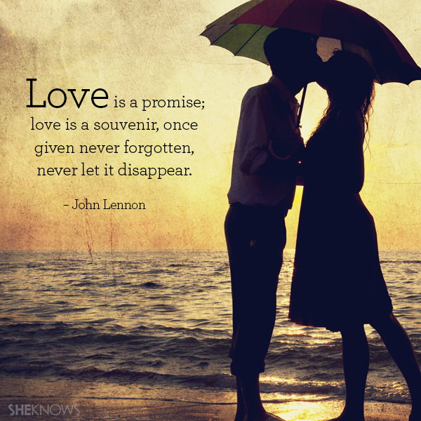3 Famous Quotes About Love : Love is a promise; love is a souvenir, once given never forgotten ...