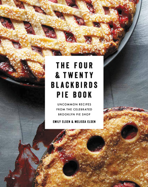 Cookbook review: The Four & Twenty Blackbirds Pie Book
