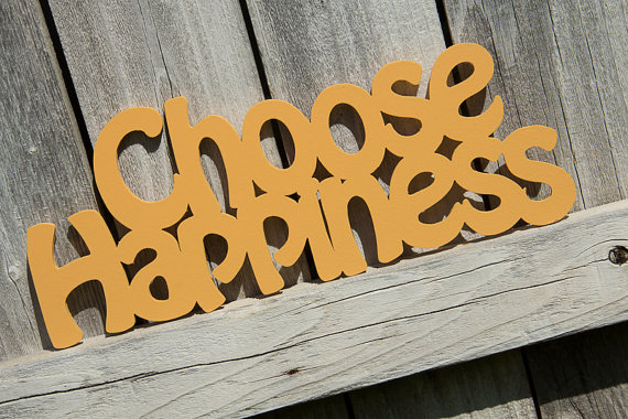Choose Happiness Wooden Sign