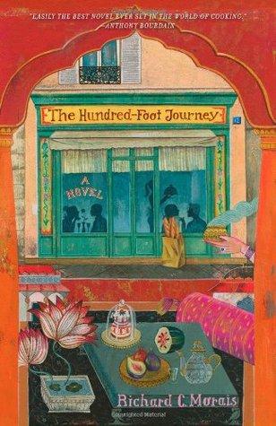 Richard C. Morais' The Hundred-Foot Journey