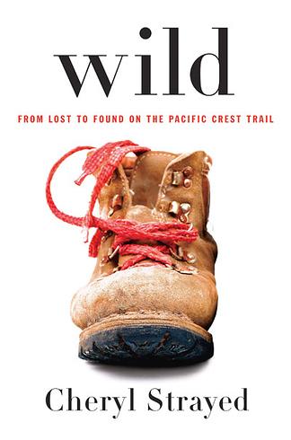 Book to movie: Wild by Cheryl Strayed