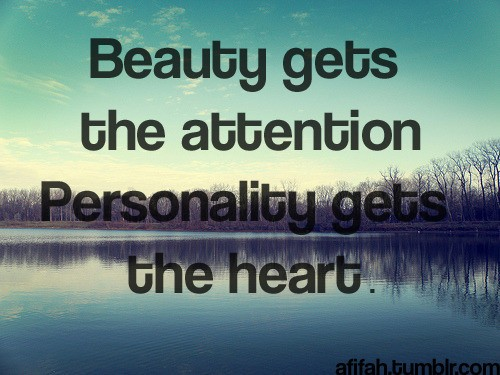 Personality gets the heart