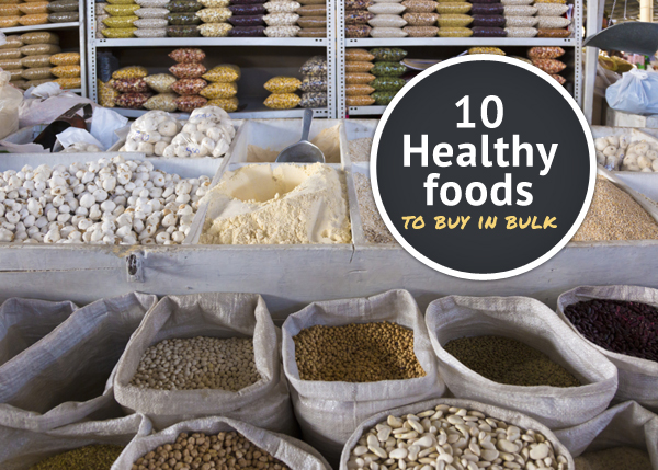 10 Healthy foods you should buy in bulk