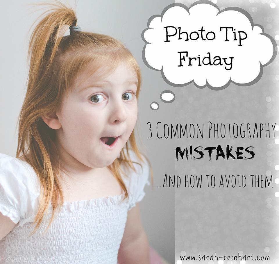 Sarah Reinhart- Photo Tip Friday photography tutorial