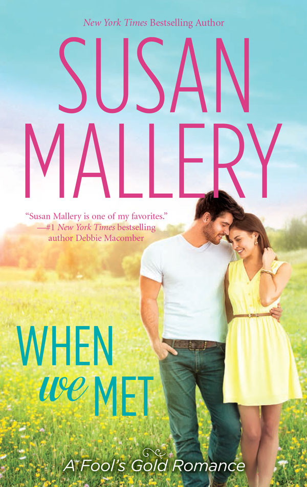 Susan Mallery's When We Met