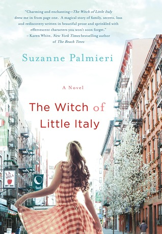 The Witch of Little Italy by Suzanne Palmieri