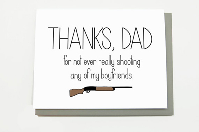 Father's Day card for the dad who never wanted his daughter to date in the first place