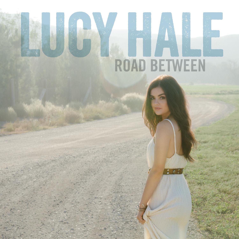 Lucy Hale's Road Between album