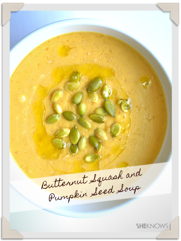Dinner: Butternut Squash and Pumpkin Seed Soup