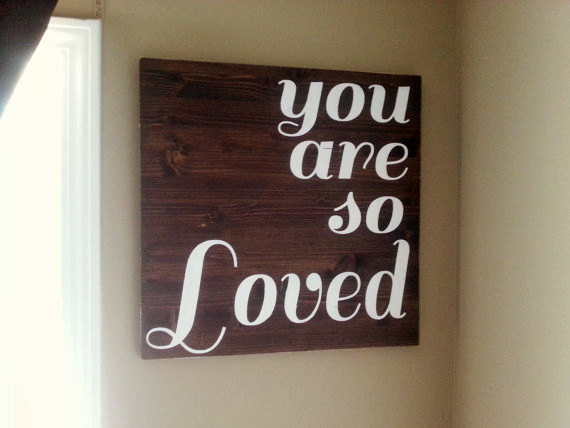 You Are So Loved | PregnancyAndBaby.com