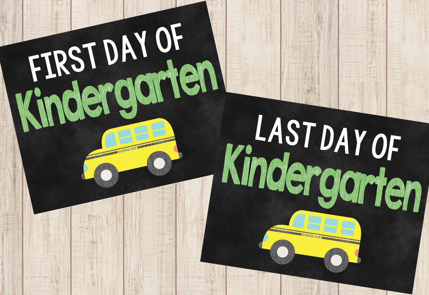 First and Last Day of Kindergarten Printable Chalkboard Sign
