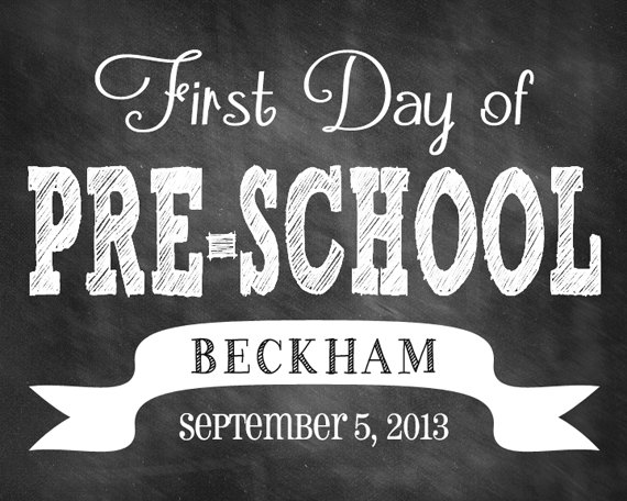 First Day of School Printable Personalized Chalkboard Sign
