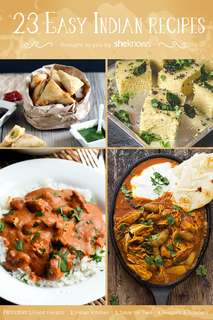 23 easy indian food recipes that will make you a fan