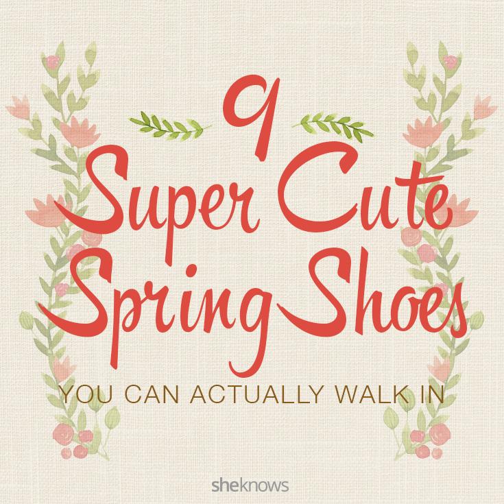 9 Super cute spring shoes