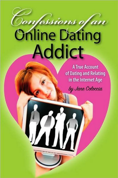 jane coloccia confessions of an online dating addict