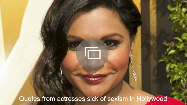 actresses sexism quotes slideshow