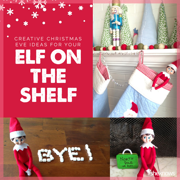 elf on the shelf ideas christmas eve