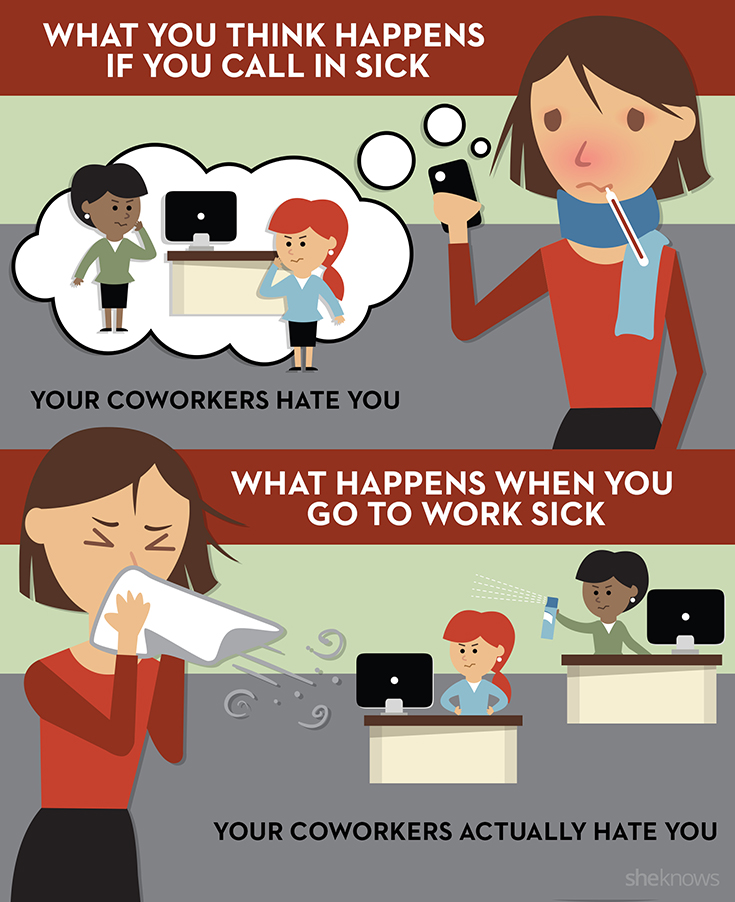 Ways To Go Home Sick From Work